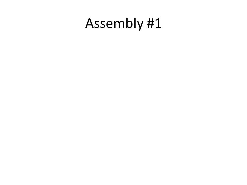 Assembly #1