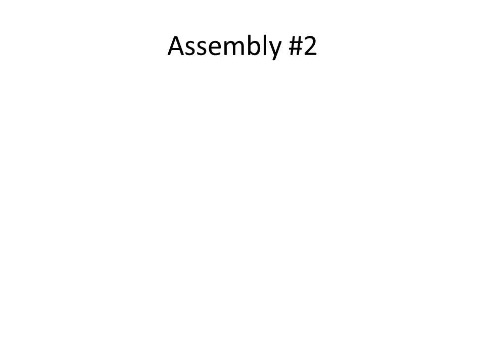 Assembly #2