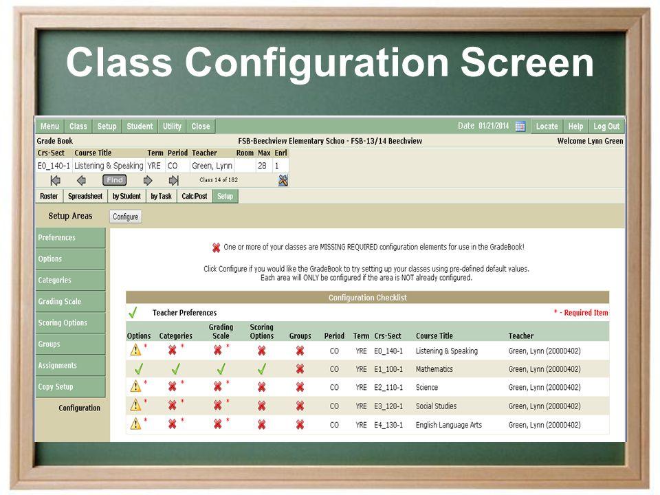 Class Configuration Screen
