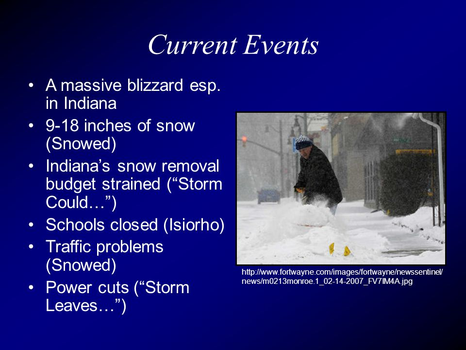 Current Events A massive blizzard esp.