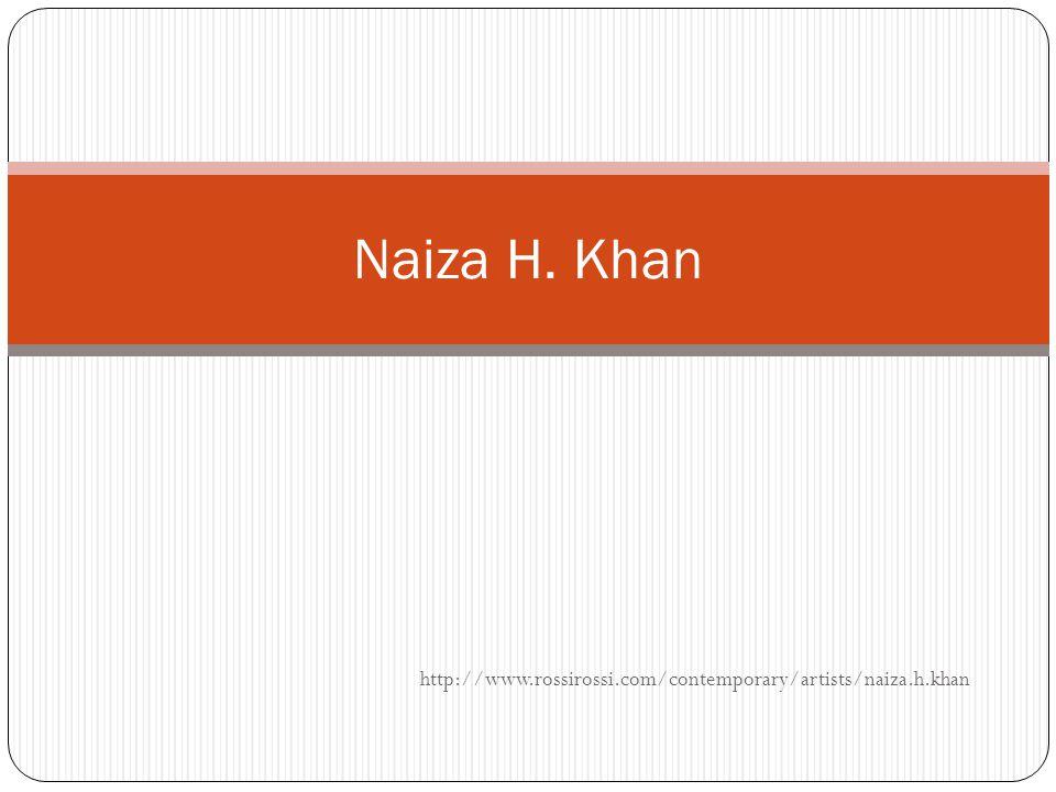 http://www.rossirossi.com/contemporary/artists/naiza.h.khan Naiza H. Khan