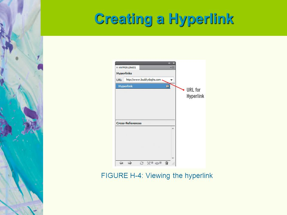 Creating a Hyperlink FIGURE H-4: Viewing the hyperlink