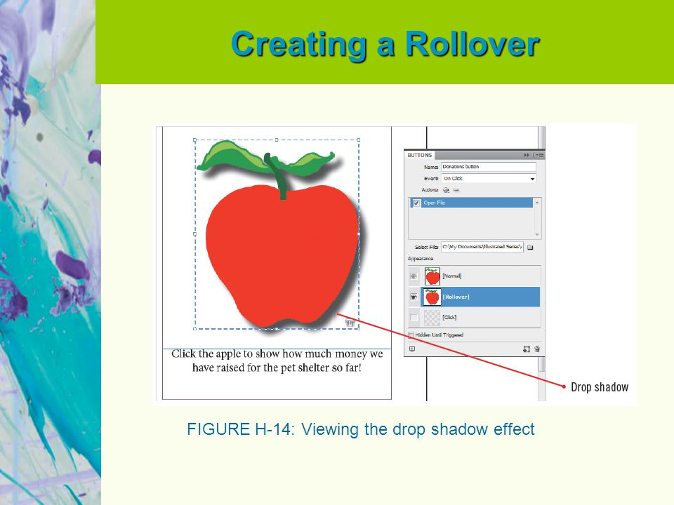 Creating a Rollover FIGURE H-14: Viewing the drop shadow effect