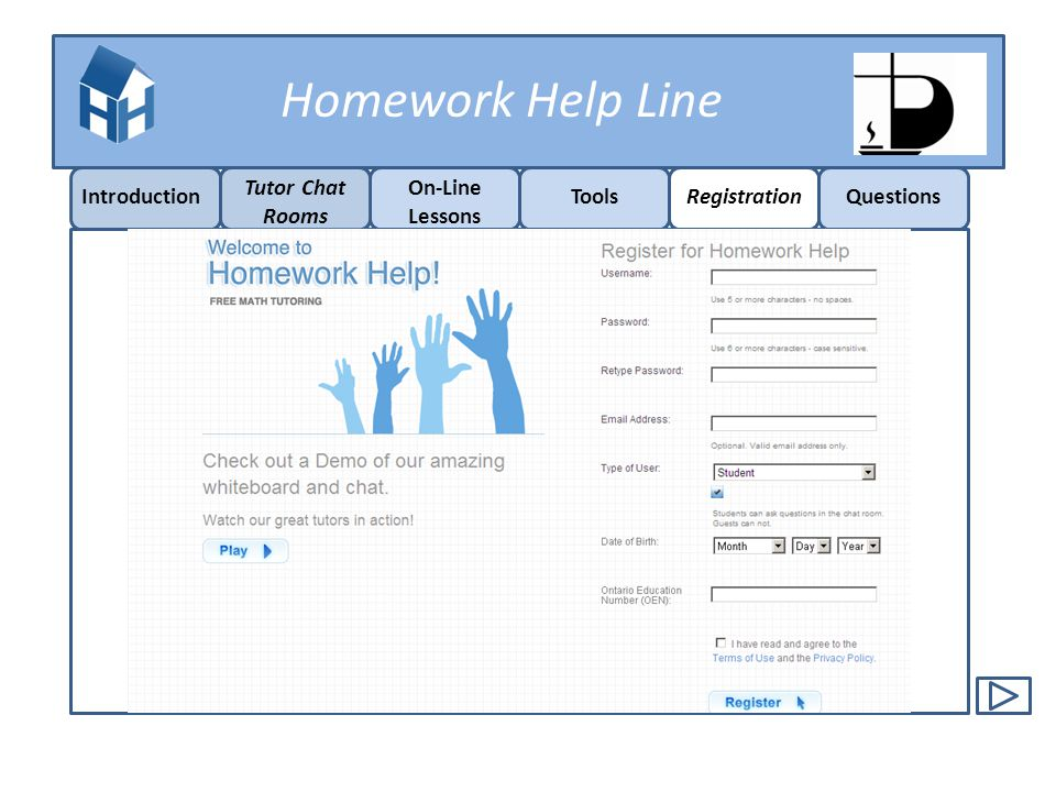 Homework Help Line Introduction On-Line Lessons ToolsRegistrationQuestions Tutor Chat Rooms