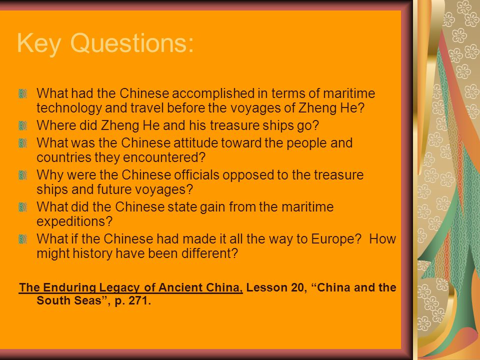 Key Questions: What had the Chinese accomplished in terms of maritime technology and travel before the voyages of Zheng He.