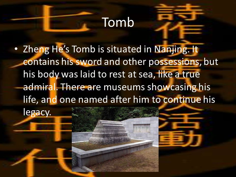 Tomb Zheng He's Tomb is situated in Nanjing.