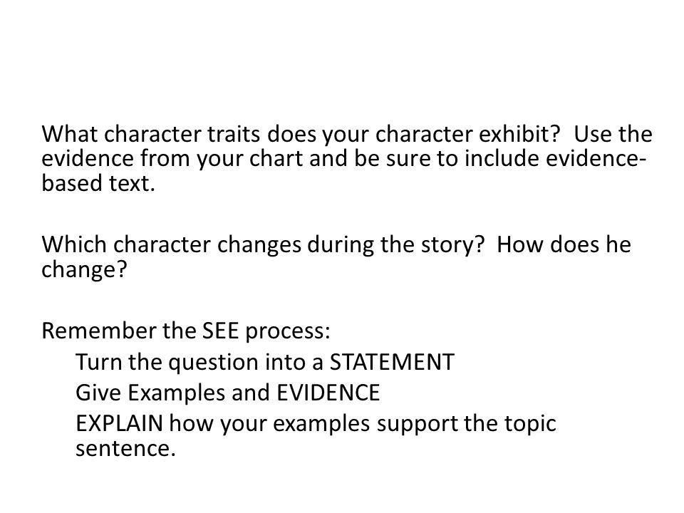 What character traits does your character exhibit.