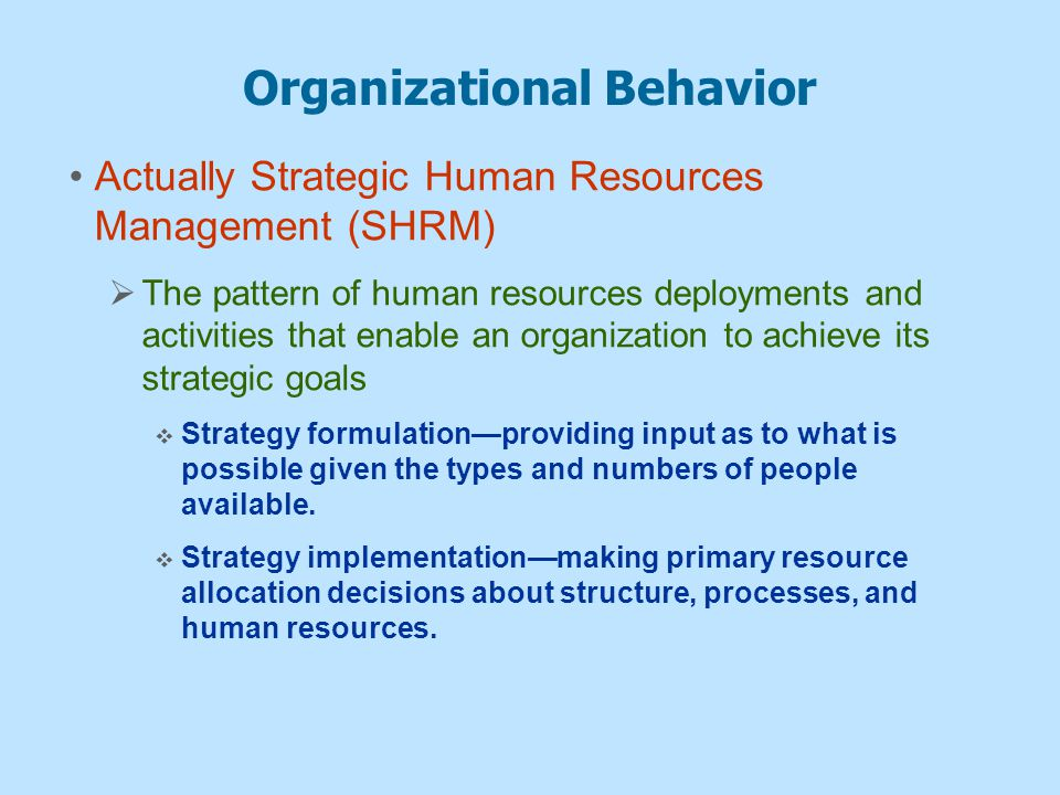 OB and Strategic Planning Strategic Analysis  What human resources are needed to do job and what are available.