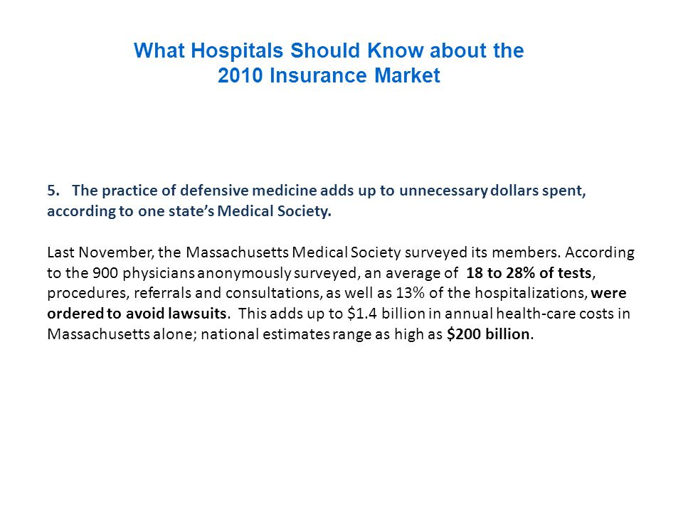 What Hospitals Should Know about the 2010 Insurance Market 6.