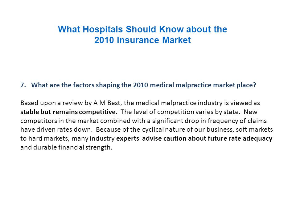 What Hospitals Should Know about the 2010 Insurance Market 7.