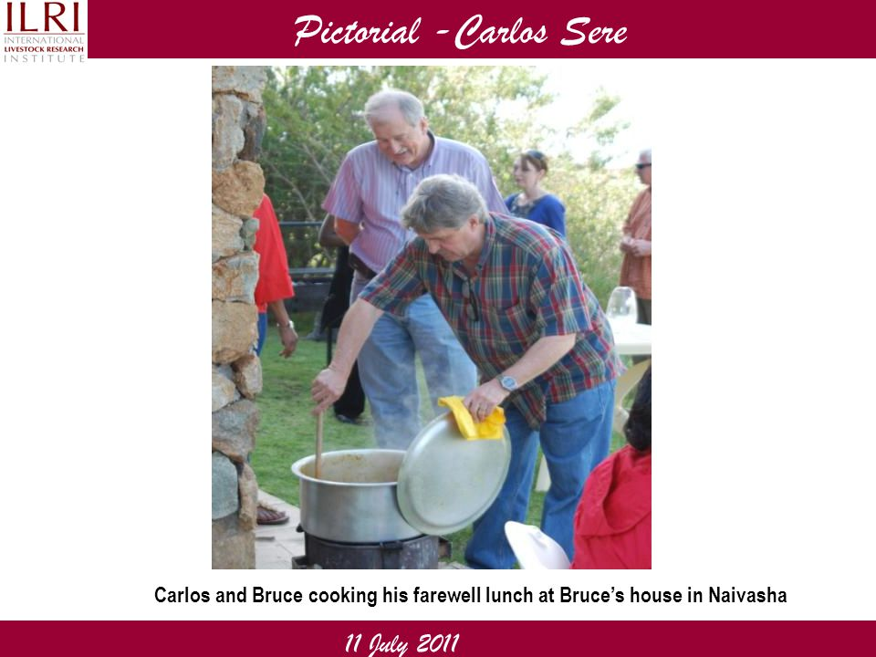 Pictorial -Carlos Sere 11 July 2011 Carlos and Bruce cooking his farewell lunch at Bruce's house in Naivasha