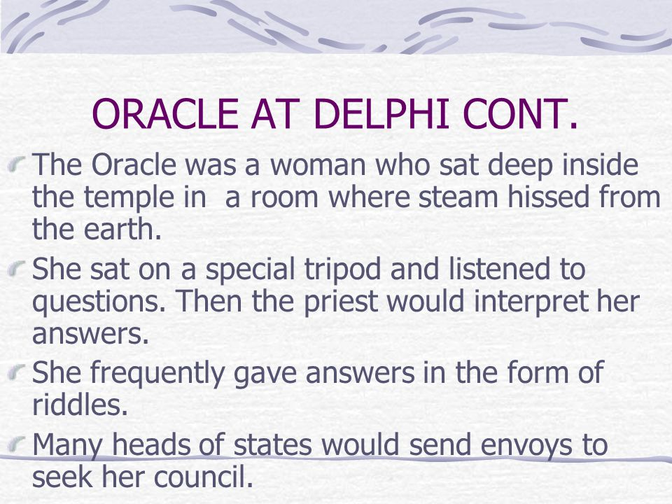 ORACLE AT DELPHI CONT.