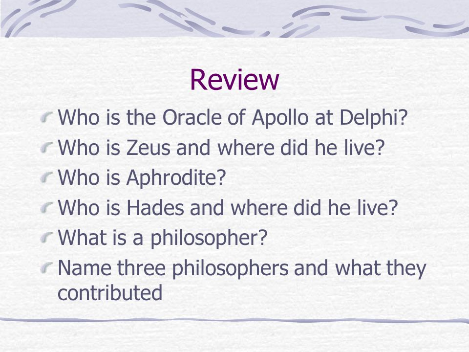 Review Who is the Oracle of Apollo at Delphi. Who is Zeus and where did he live.