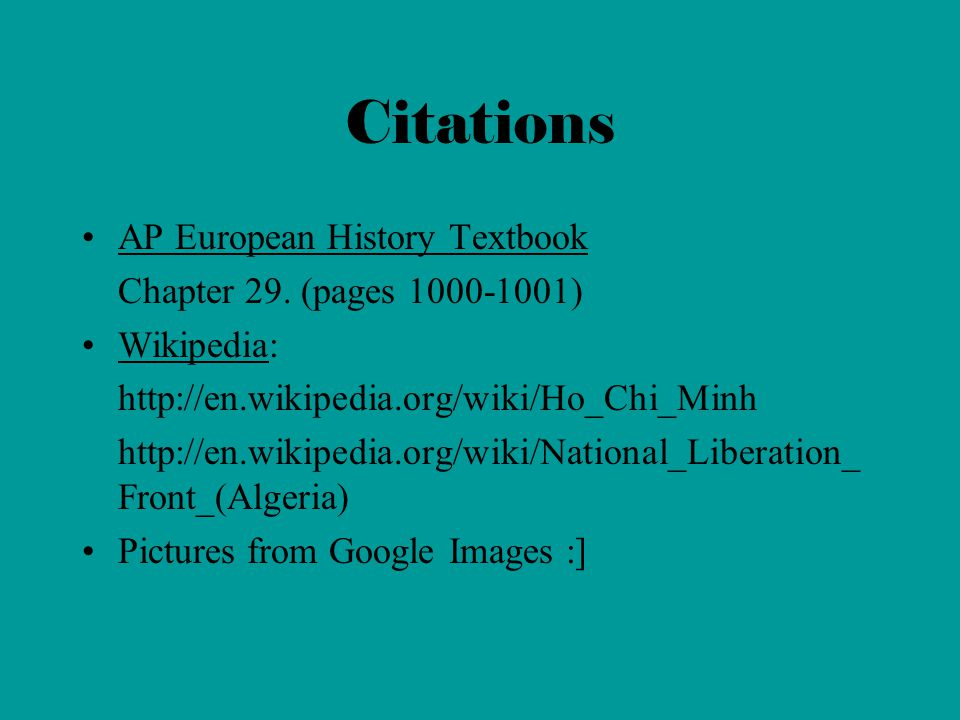 Citations AP European History Textbook Chapter 29.