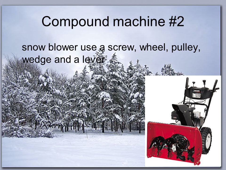 Compound machine #1 Corkscrew is a Compound machine because it use a screw and a lever