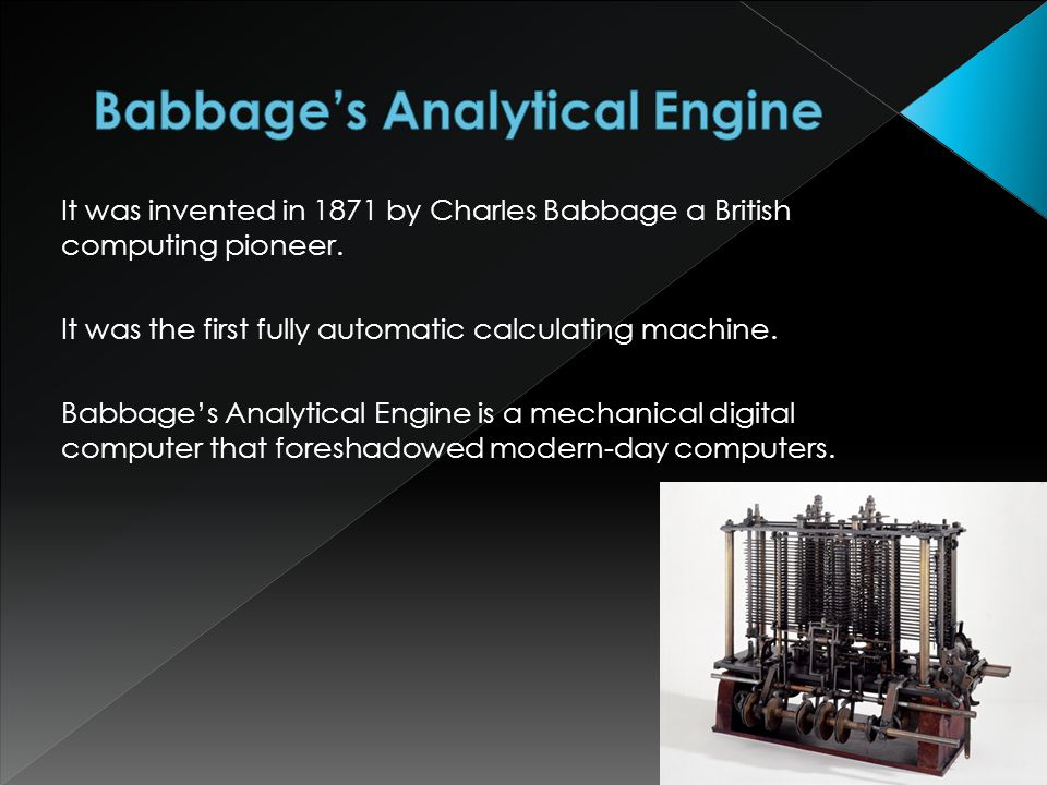 It was invented in 1871 by Charles Babbage a British computing pioneer.