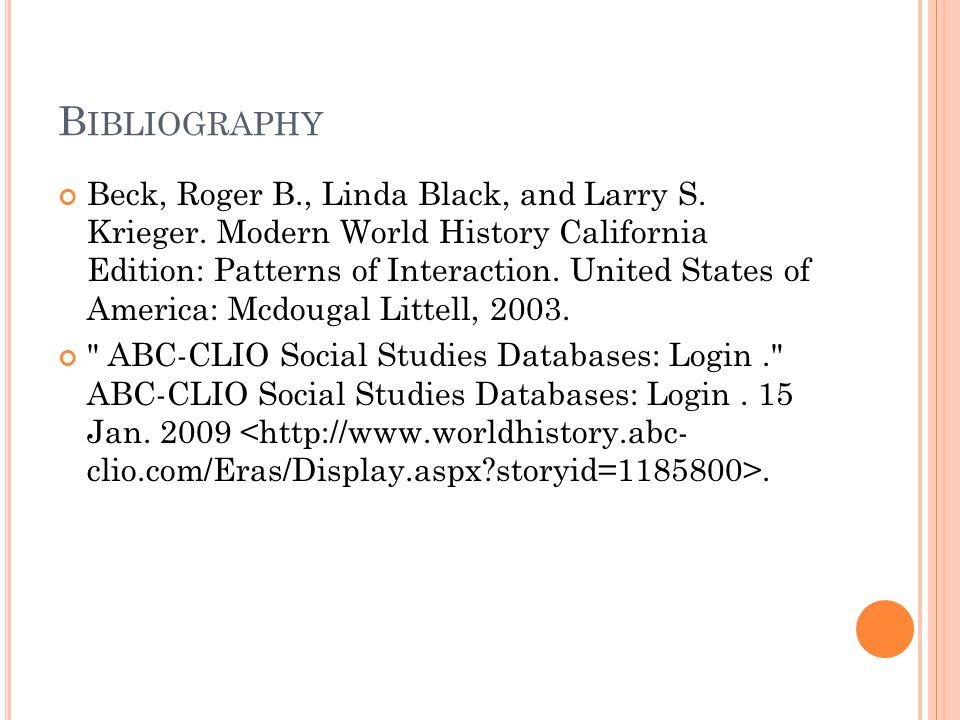 B IBLIOGRAPHY Beck, Roger B., Linda Black, and Larry S.
