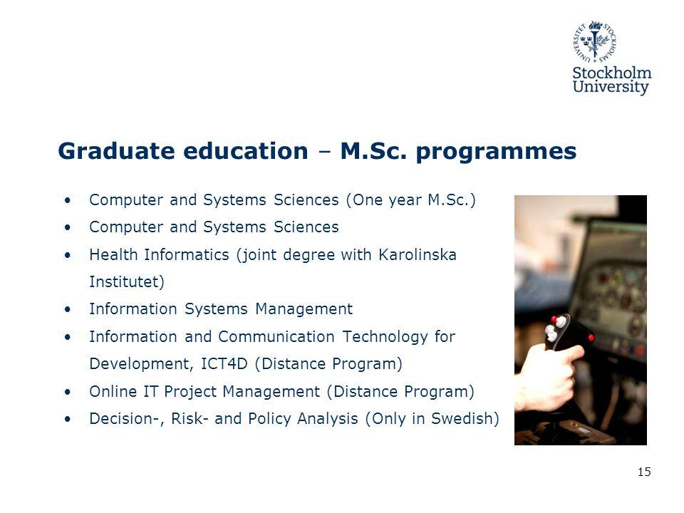 Graduate education – M.Sc.