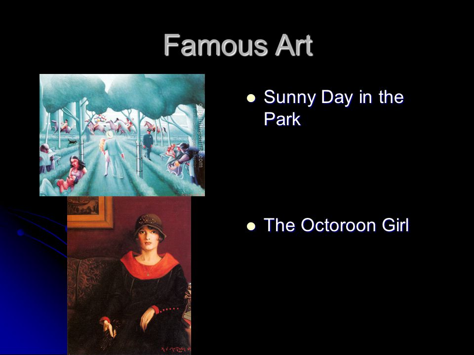 Famous Art Sunny Day in the Park Sunny Day in the Park The Octoroon Girl The Octoroon Girl