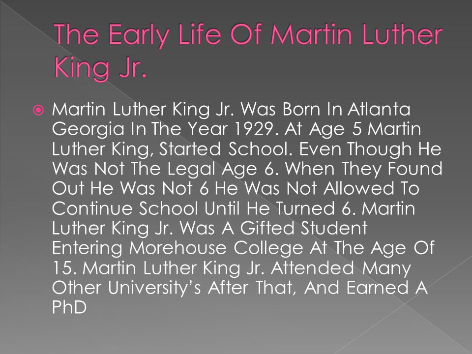  Martin Luther King Jr. Was Born In Atlanta Georgia In The Year 1929.