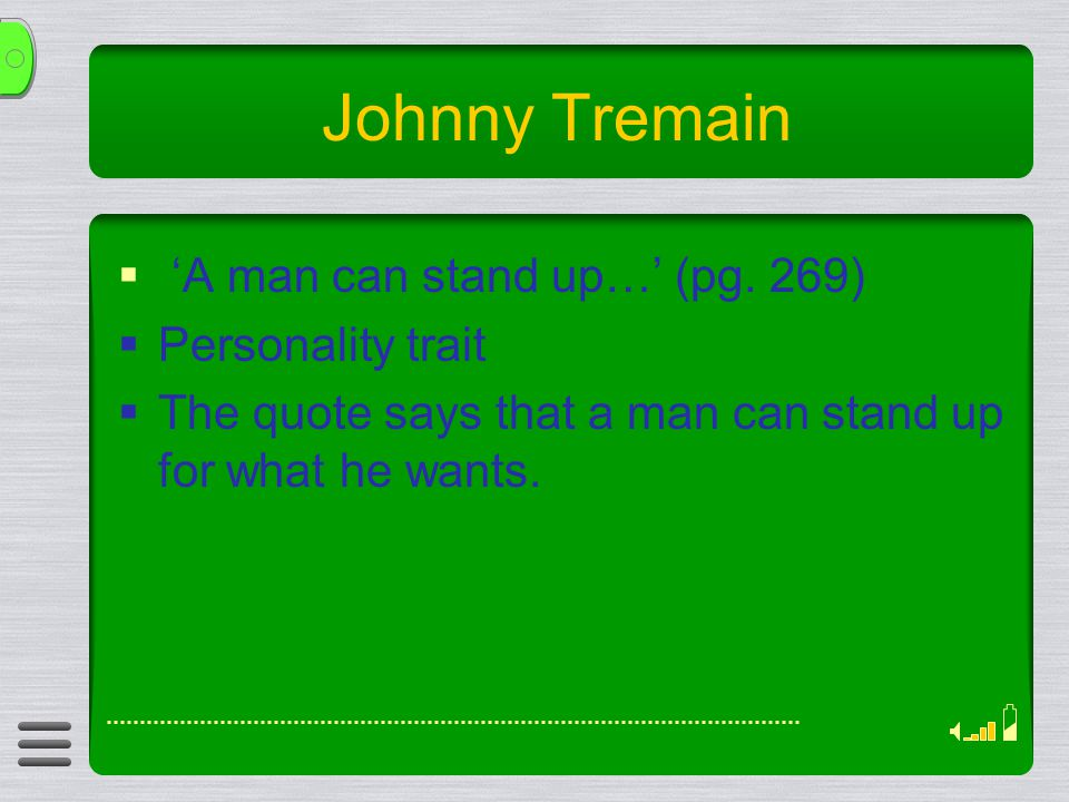 Johnny Tremain  'A man can stand up…' (pg.