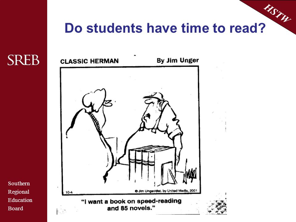 Southern Regional Education Board HSTW Do students have time to read?