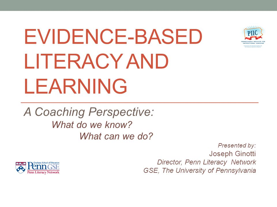 EVIDENCE-BASED LITERACY AND LEARNING A Coaching Perspective: What do we know.
