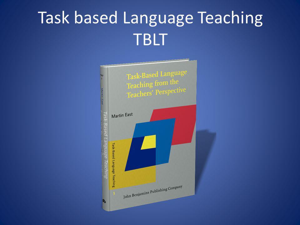 Task based Language Teaching TBLT