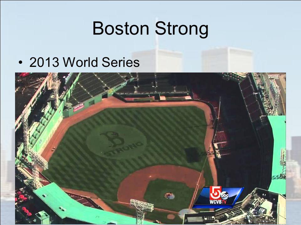 Boston Strong 2013 World Series