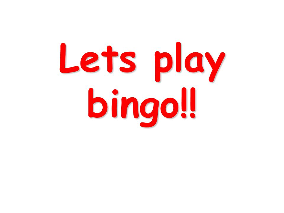 Lets play bingo!!
