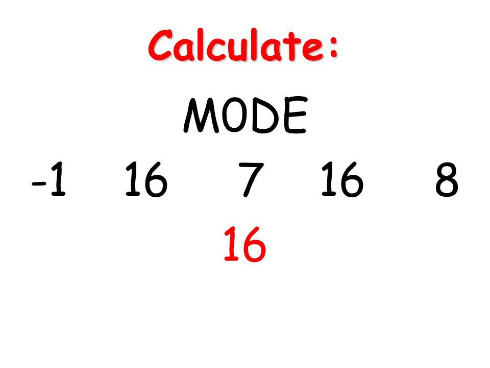 Calculate: M0DE -1 16 7 16 8 16