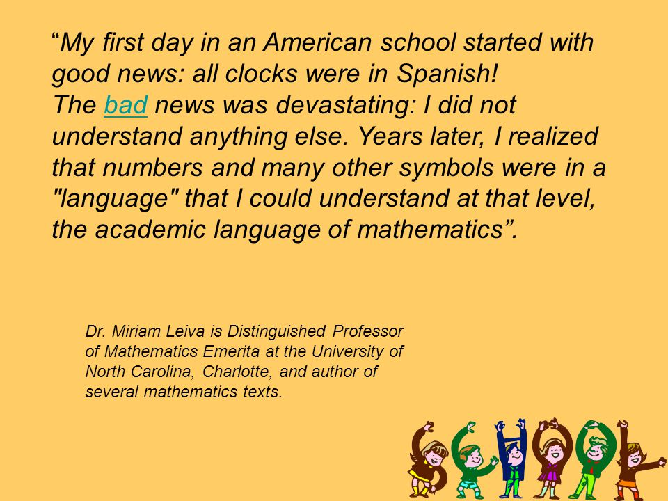 """""""My first day in an American school started with good news: all clocks were in Spanish! The bad news was devastating: I did not understand anything el"""