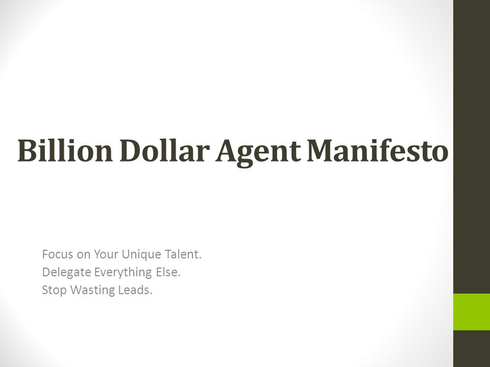 Billion Dollar Agent Manifesto Focus on Your Unique Talent.