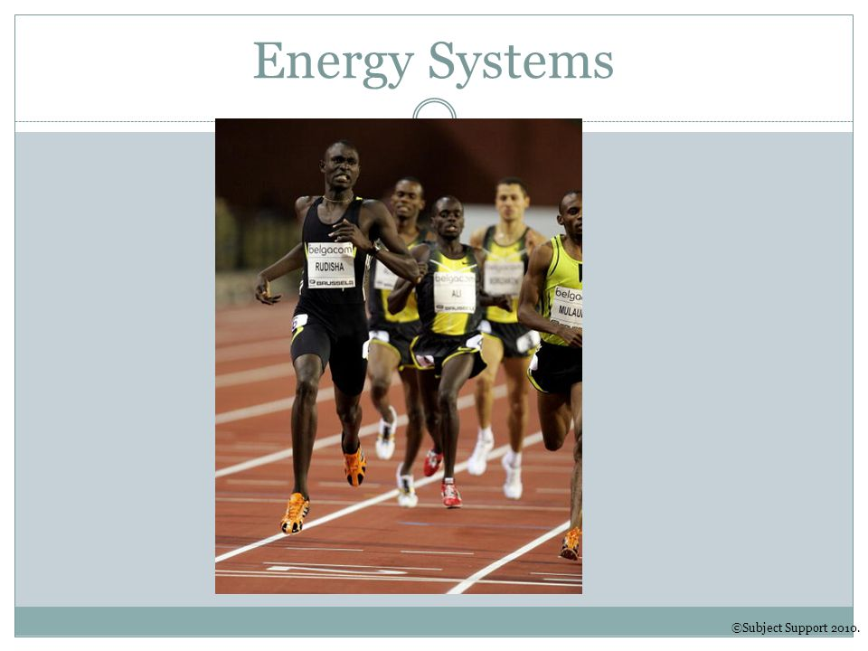 Energy Systems ©Subject Support 2010.