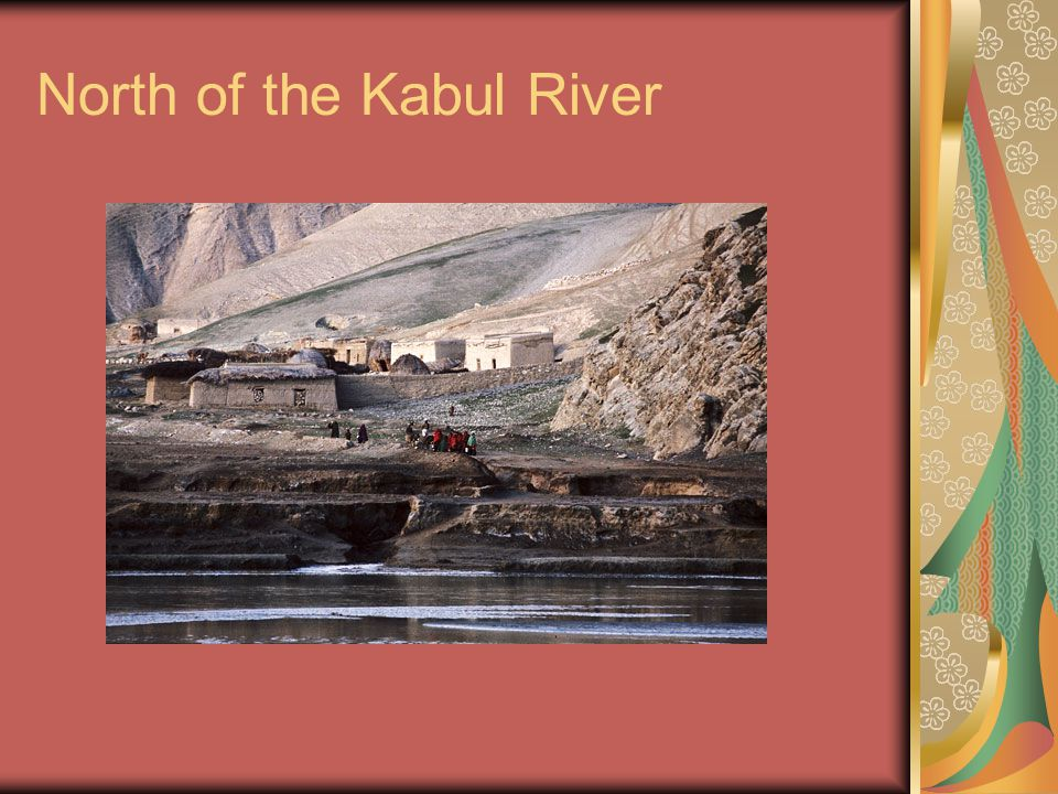 North of the Kabul River