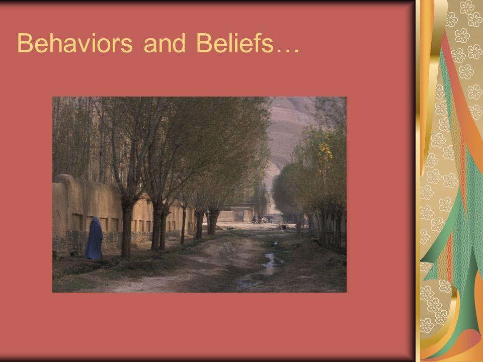 Behaviors and Beliefs…