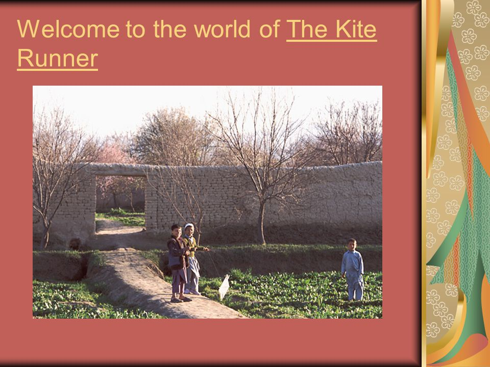 Welcome to the world of The Kite Runner