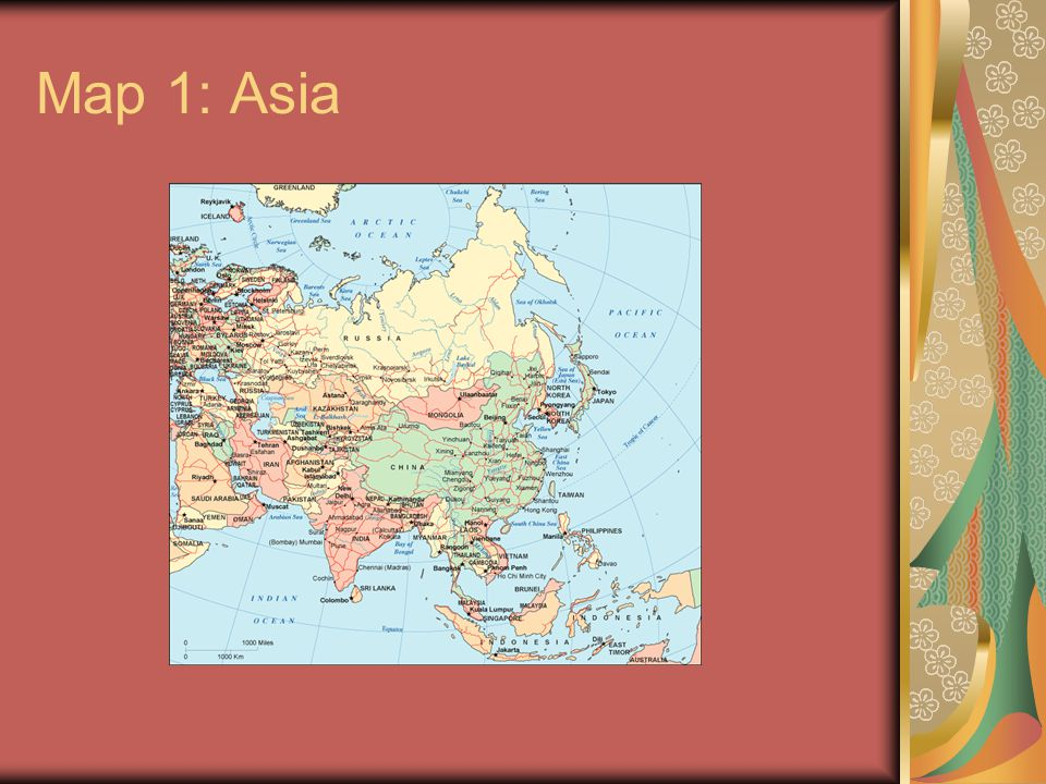 Map 1: Asia