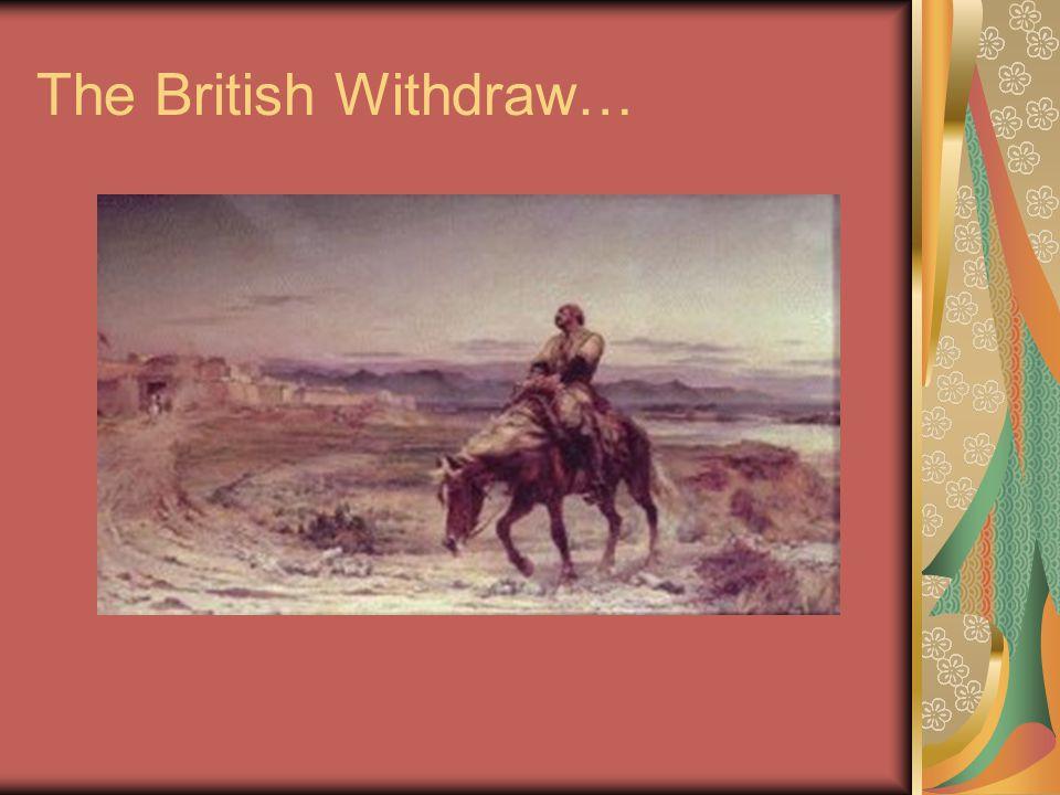 The British Withdraw…