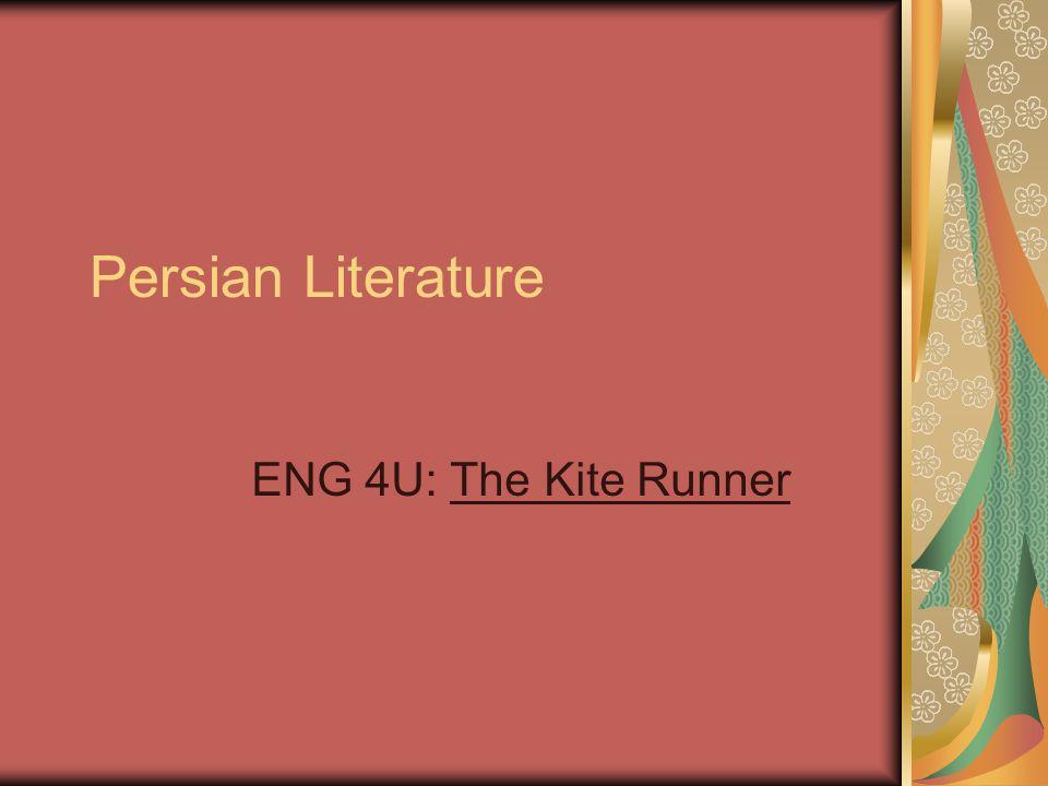 Persian Literature ENG 4U: The Kite Runner