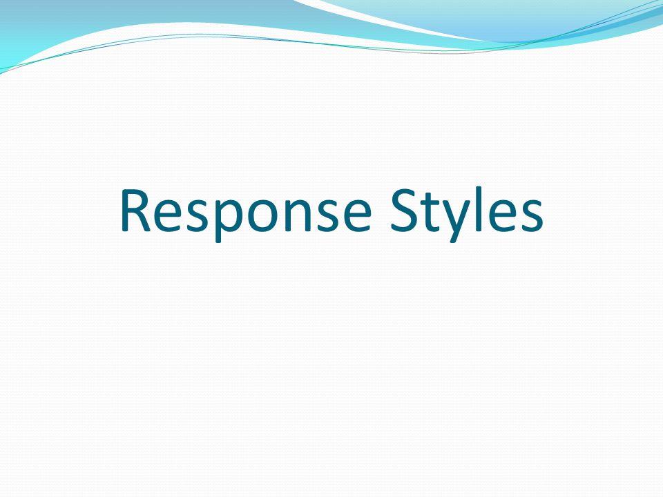 Non- assertive response style