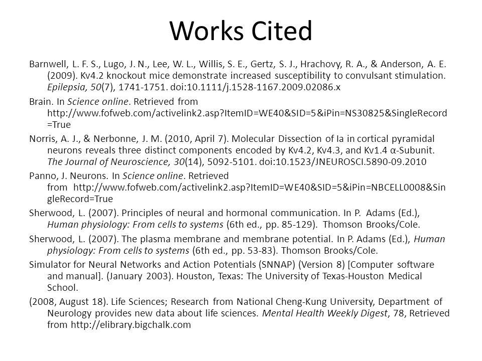 Works Cited Barnwell, L. F. S., Lugo, J. N., Lee, W.