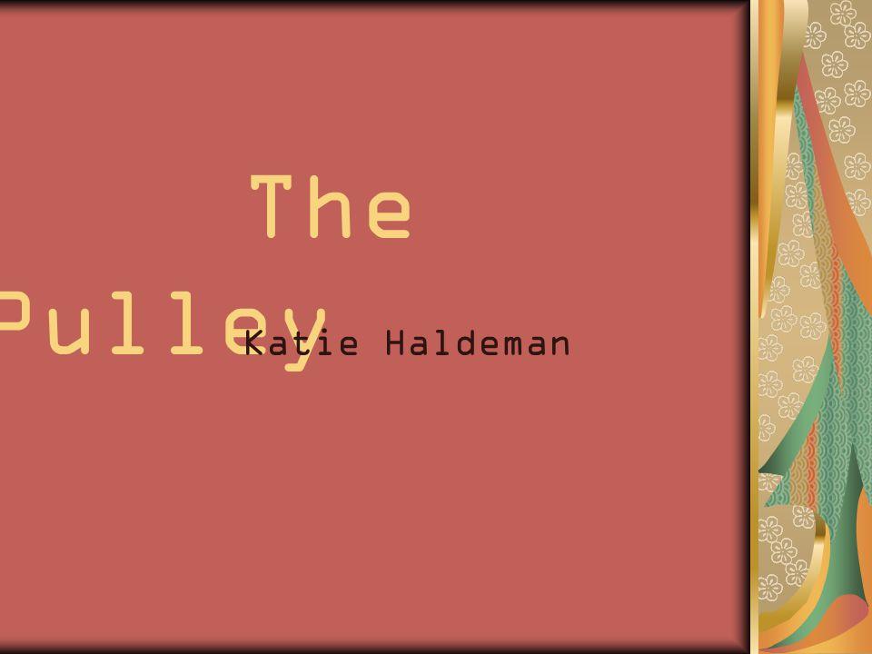 The Pulley Katie Haldeman