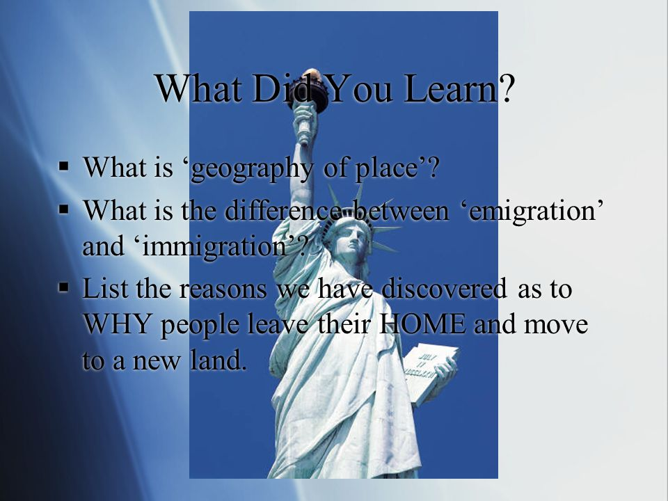 What Did You Learn.  What is 'geography of place'.