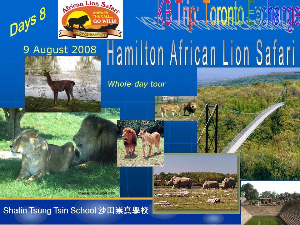 Shatin Tsung Tsin School 沙田崇真學校 9 August 2008 Whole-day tour