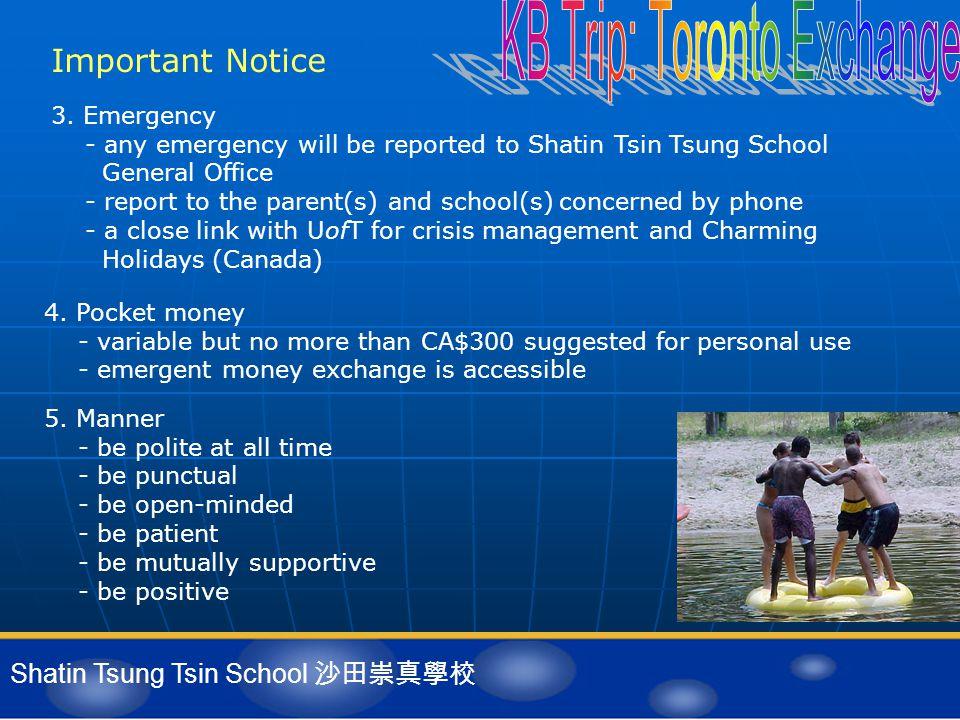 Shatin Tsung Tsin School 沙田崇真學校 Important Notice 4.