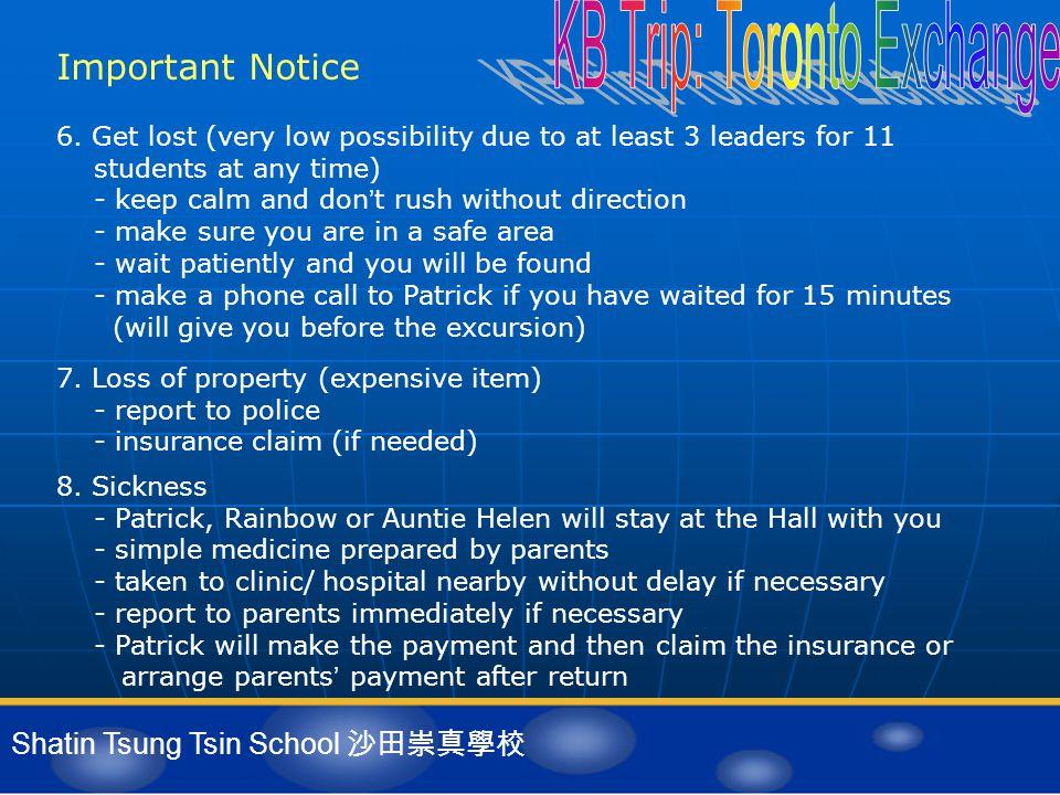 Shatin Tsung Tsin School 沙田崇真學校 Important Notice 7.