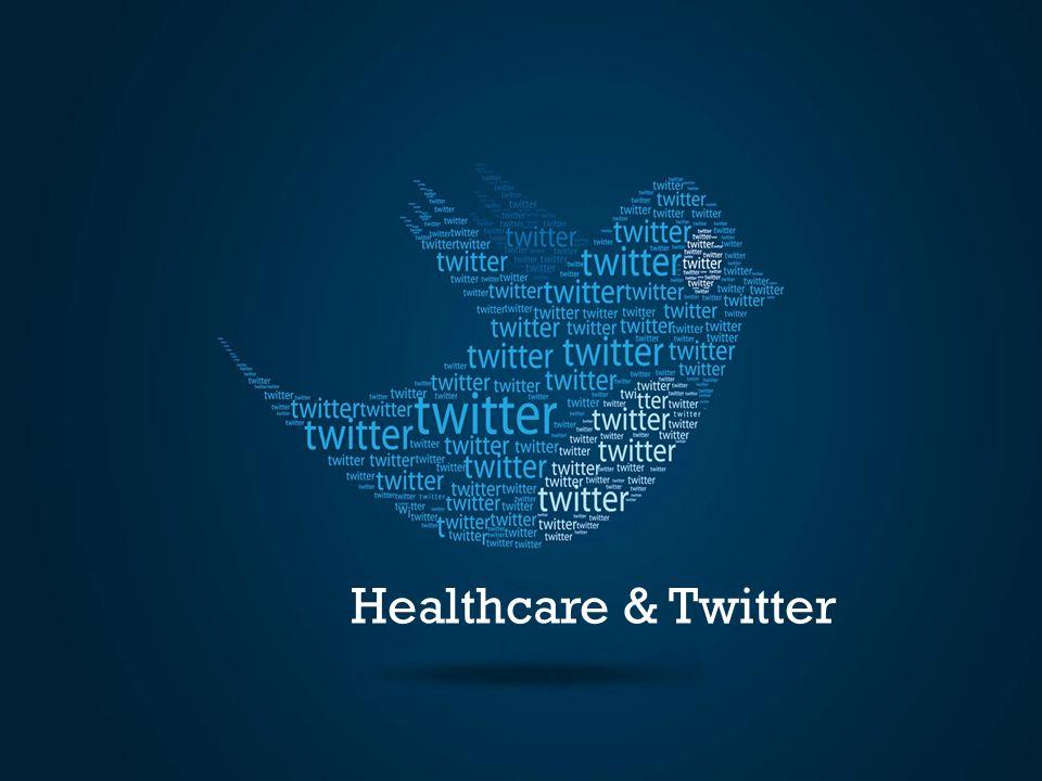 Healthcare & Twitter