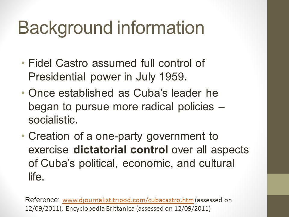 Reference: Tad Szulc, A Critical Portrait, page 463 Castro set out from his first day in power to destroy every vestige of the old social order in Cuba.