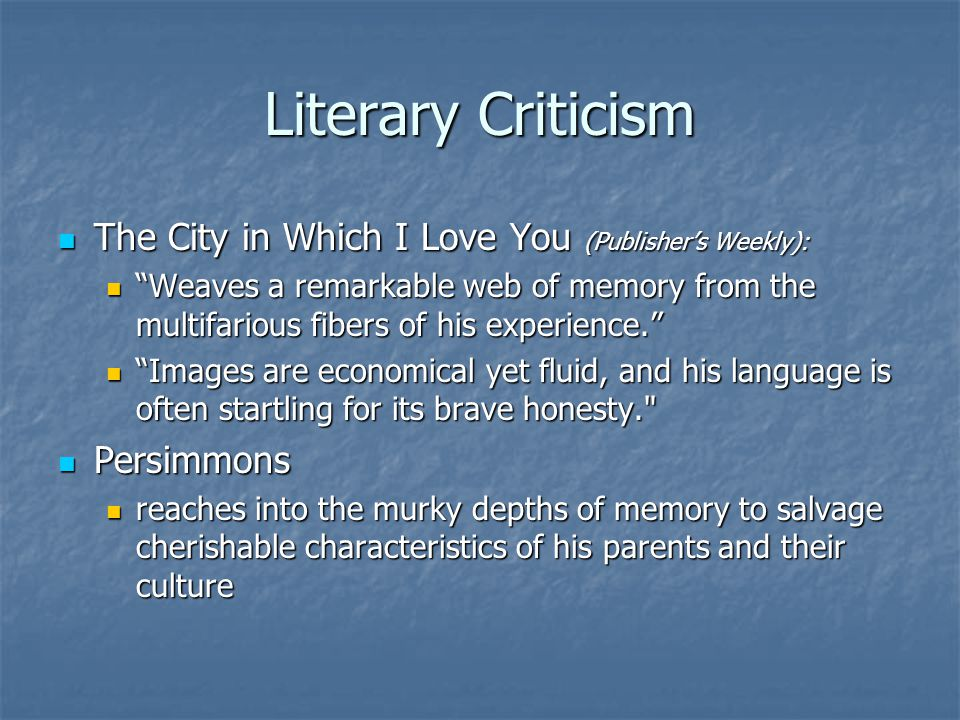 """Literary Criticism The City in Which I Love You (Publisher's Weekly): The City in Which I Love You (Publisher's Weekly): """"Weaves a remarkable web of m"""